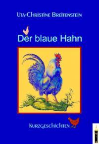 Der blaue Hahn